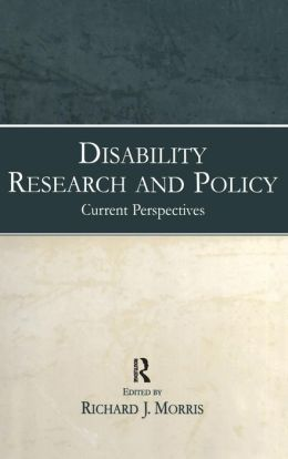 Disability Research and Policy Current Perspectives
