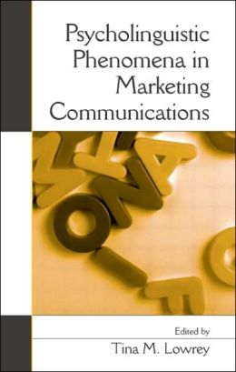 Psycholinguistic Phenomena in Marketing Communications