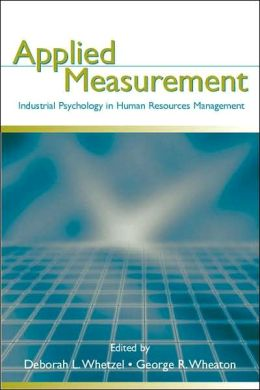 Applied Measurement: Industrial Psychology in Human Resources Management