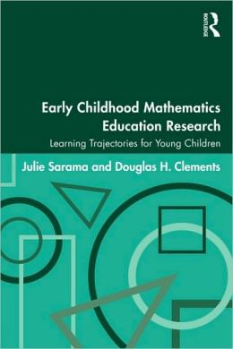 Early Childhood Mathematics Education Research: Learning Trajectories for Young Children