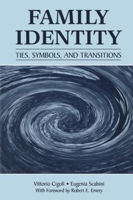 Family Identity: Ties, Symbols, and Transitions