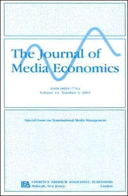 The Journal of Media Economics, Volume 14: Transnational Media Management, Number 3