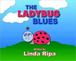The Ladybug Blues