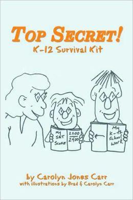Top Secret! K-12 Survival Kit
