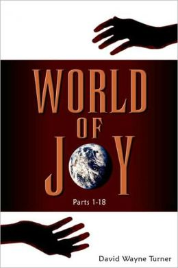 World of Joy: Parts 1-18