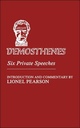 Demosthenes: Six Private Speeches