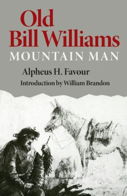 Old Bill Williams, Mountain Man