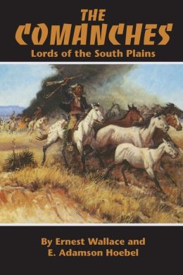 The Comanches: Lords of the South Plains