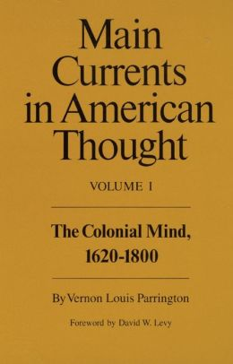 Main Currents In American Thought Vol. 1