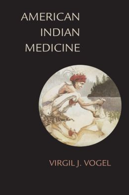 American Indian Medicine (The Civilization of the American Indian Series)
