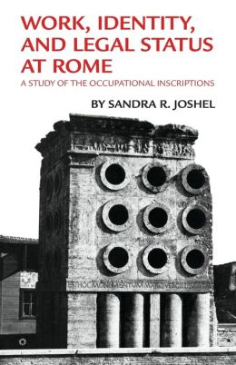 Work, Identity, And Legal Status At Rome