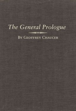 The Canterbury Tales: The General Prologue