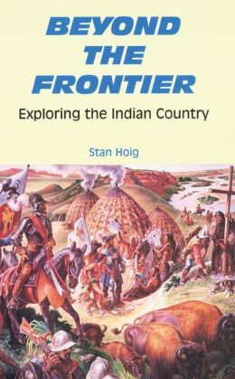 Beyond the Frontier: Exploring the Indian Country