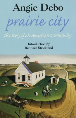 Prairie City: The Story of an American Community