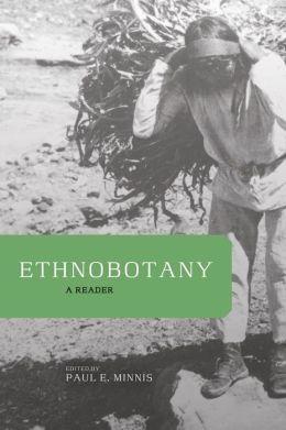 Ethnobotany: A Reader