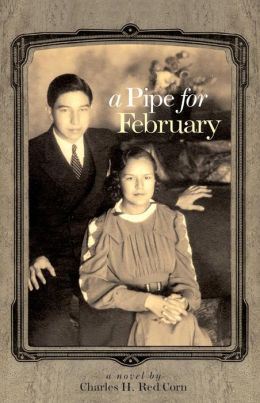 A Pipe for February: A Novel