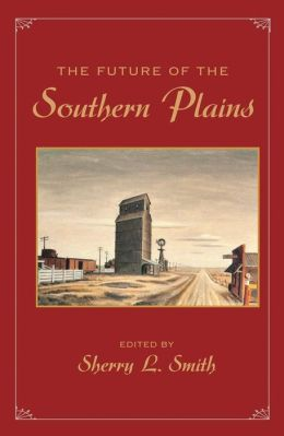 The Future of the Southern Plains