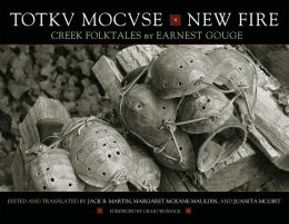 Totkv Mocvse/New Fire: Creek Folktales