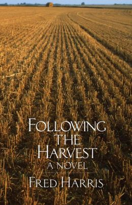 Following the Harvest