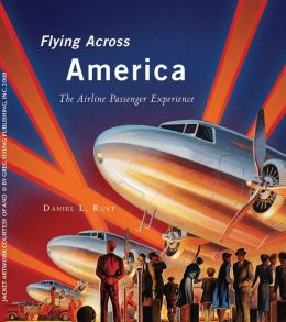 Flying Across America: The Airline Passenger Experience
