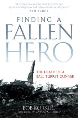 Finding a Fallen Hero: The Death of a Ball Turret Gunner