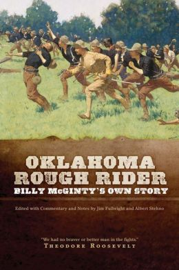 Oklahoma Rough Rider: Billy McGinty's Own Story