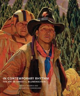 In Contemporary Rhythm: The Art of Ernest L. Blumenschein