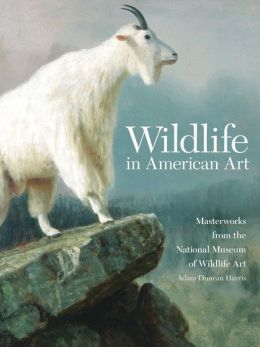 Wildlife in American Art: Selections from the National Museum of Wildlife Art