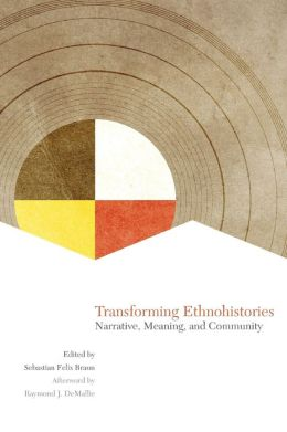Transforming Ethnohistories: Narrative, Meaning, and Community