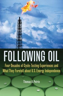 Following Oil: Four Decades of Cycle-Testing Experiences and What They Foretell about U.S. Energy Independence