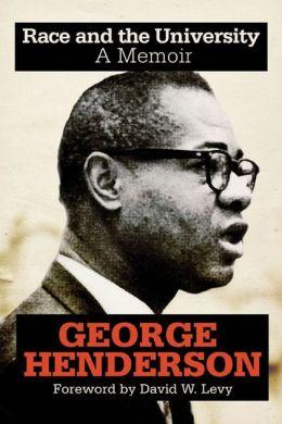 Race and the University: A Memoir