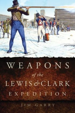 Weapons of the Lewis and Clark Expedition