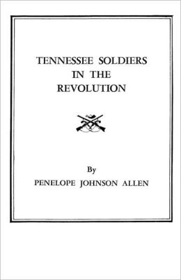 Tennessee Soldiers In The Revolution