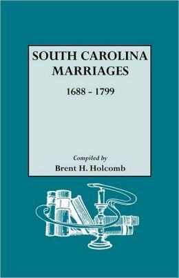 South Carolina Marriages, 1688-1799