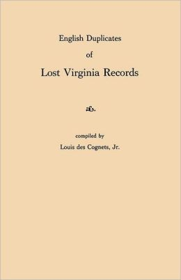 English Duplicates of Lost Virginia Records