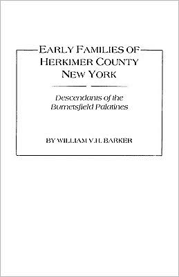 Early Families Of Herkimer County, New York