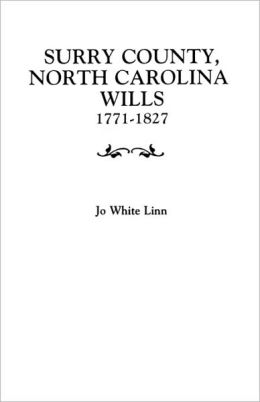 Surry County, North Carolina Wills, 1771-1827