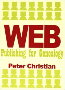 Web Publishing for Genealogy