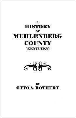 A History Of Muhlenberg County [Kentucky]