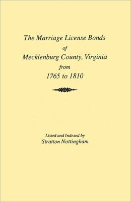 Marriages of Mecklenburg County [Virginia] from 1765 to 1810
