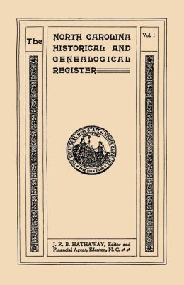 The North Carolina Historical And Genealogical. Register. Eleven Numbers Bound In Three Volumes. Volume I