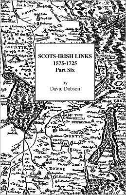 Scots-Irish Links, 1575-1725