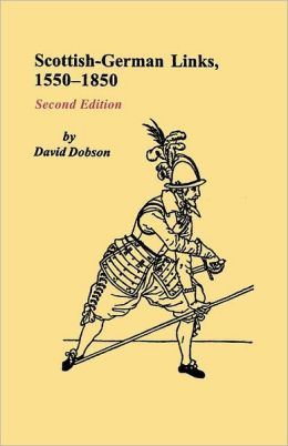 Scottish-German Links, 1550-1850. Second Edition