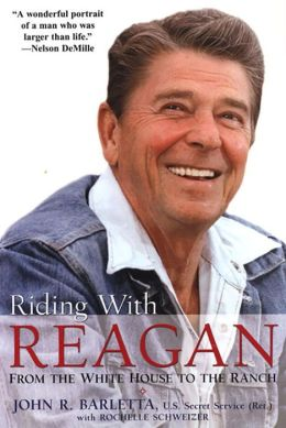 Riding With Reagan: From the White House to the Ranch: From the White House to the Ranch