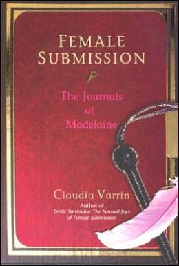 Female Submission: The Journal of Madelaine