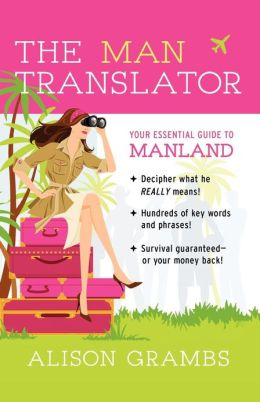 The Man Translator: Your Essential Guide to Manland