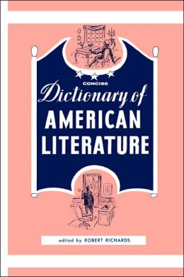 Concise Dictionary of American Literature