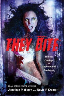 They Bite: Endless Cravings of Supernatural Predators