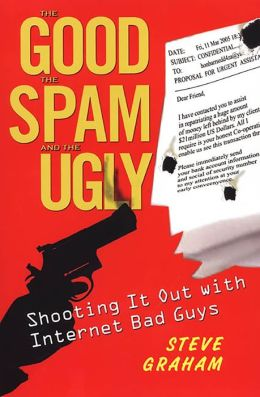 The Good, Spam, And Ugly