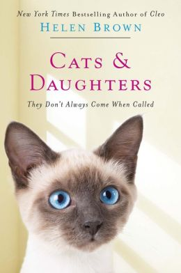 Cats and Daughters: They Don't Always Come When Called